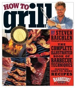 Steven Raichlen How To Grill